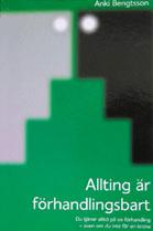 Anki Bengtsson - Allting är förhandlingsbart