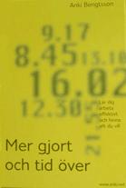 Anki Bengtsson - Mer gjort och tid över