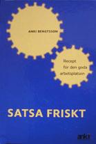 Anki Bengtsson - Satsa friskt